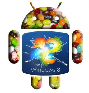 Windows 8 Android Jellybean