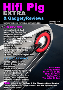 Hifi Pig Extra and GadgetyReviews free magazine out now